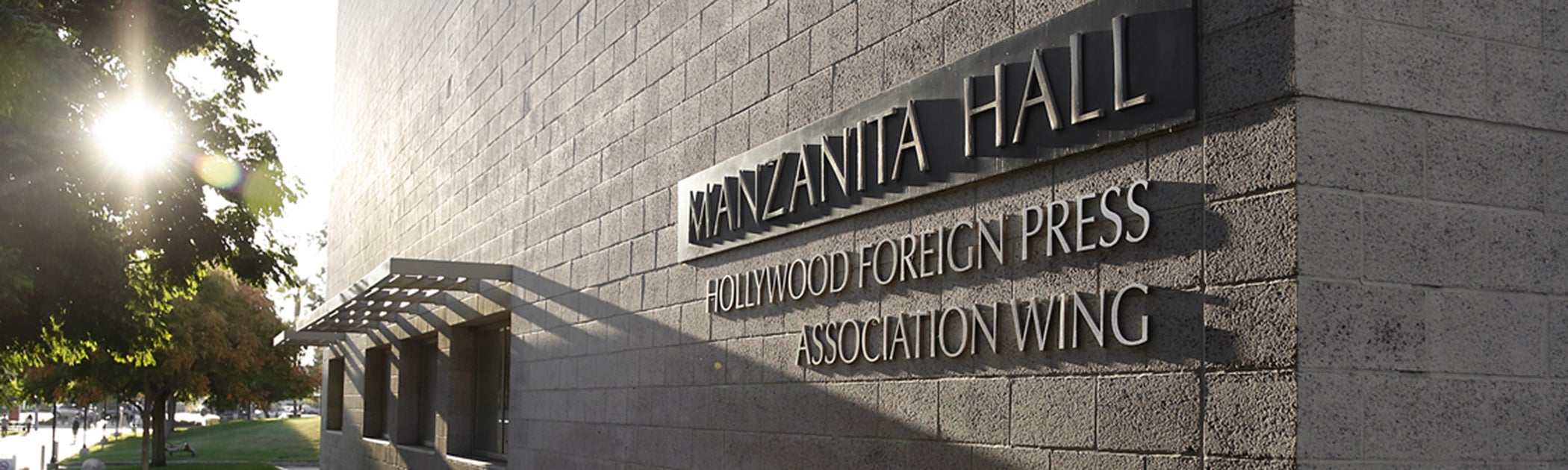 "South wing of CSUN's Manzanita Hall was named the ""Hollywood Foreign Press Association Wing"""