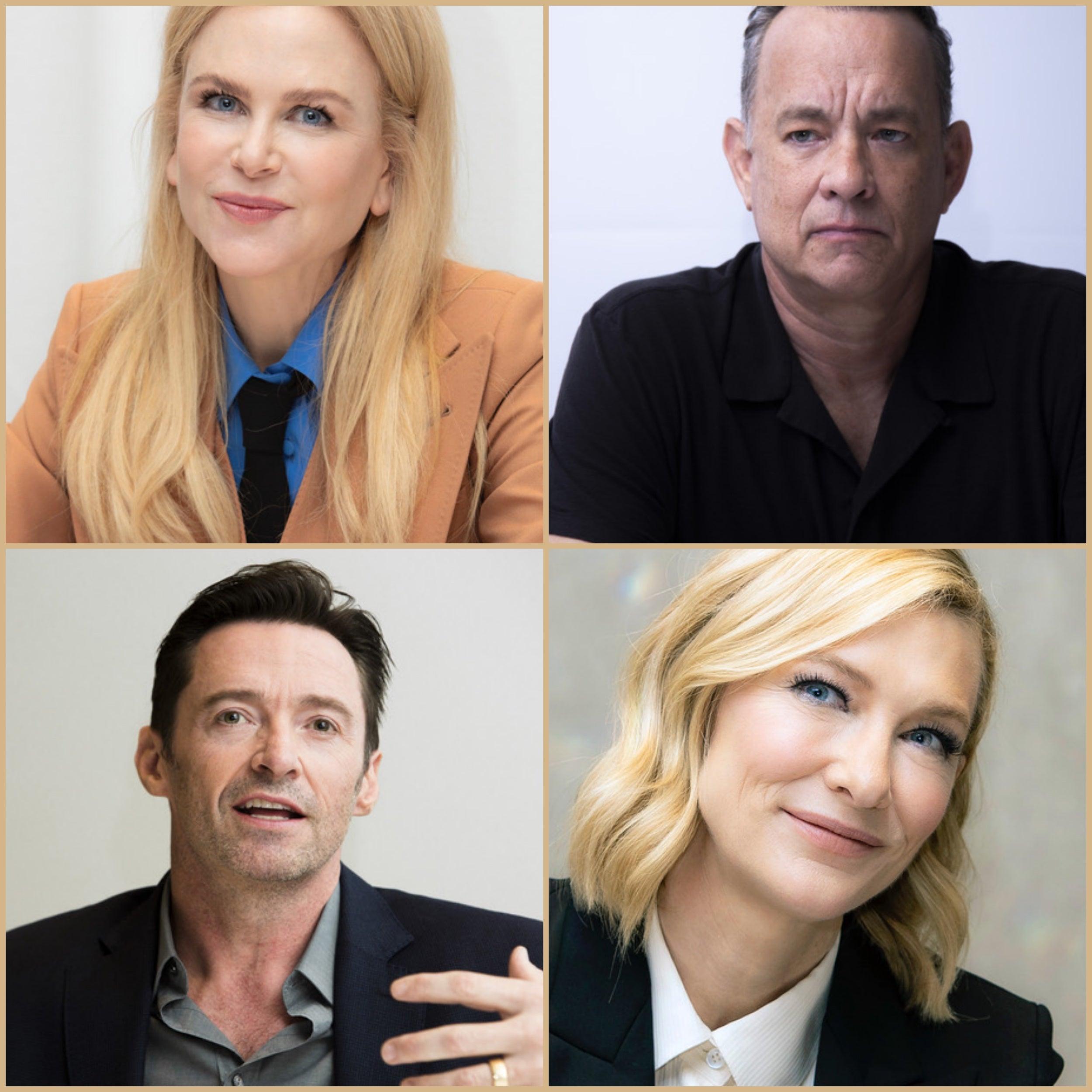 Nicole Kidman, Hugh Jackman, Tom Hanks and Cate Blanchett