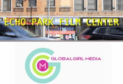 Echo Park Film Center and Globalgirl Media