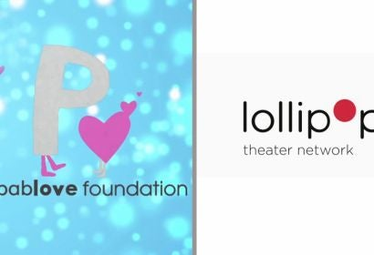 The Pablove Foundation and Lollipop Theater Network