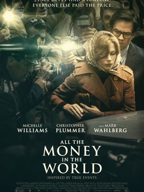 """Poster for the film """"All The Money In the World"""""""