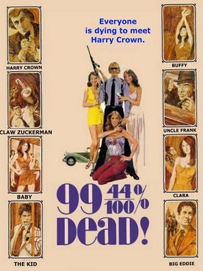 99 and 44/100% Dead movie poster