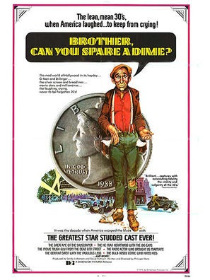 Brother, Can You Spare a Dime? documentary poster