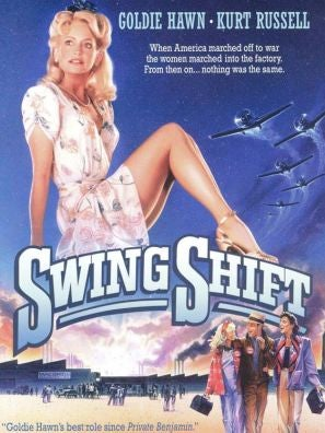 Swing Shift movie poster