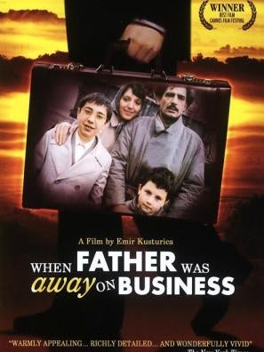 When Father Was Away on Business movie poster
