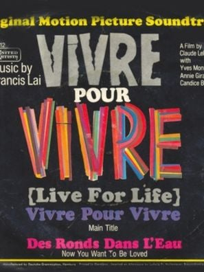 Cover of soundtrack album for Vivre Pour Vivre (Live for Life)