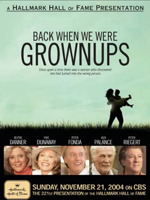 Back When We Were Grown Ups Posters