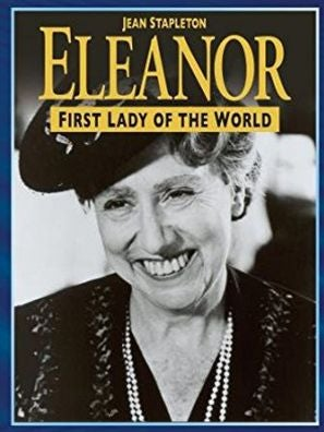 Eleanor, First Lady of the World tv movie poster