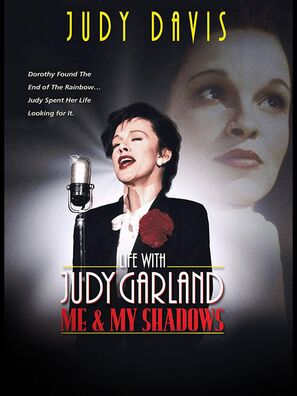 Life With Judy Garland Me and my Shadows