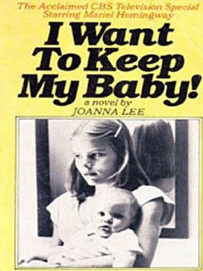 I Want To Keep My Baby tv movie poster