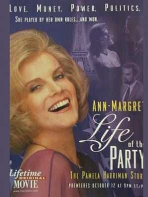 Life of the Party: The Pamela Harriman Story tv movie poster