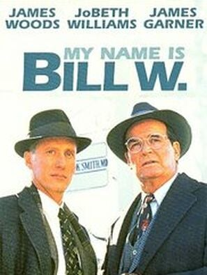 My Name is Bill W. movie poster
