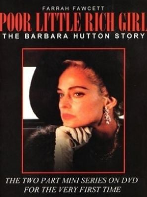 Poor Little Rich Girl: The Barbara Hutton Story tv poster