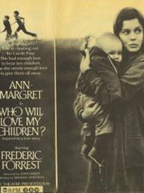 Who Will Love My Children? tv movie poster