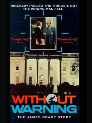 Without Warning: The James Brady Story tv poster